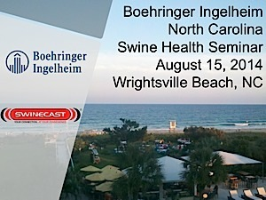 2014 Boehringer Ingelheim North Carolina Swine Health Seminar