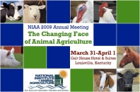 2009 NIAA The Changing Face of Animal Agriculture
